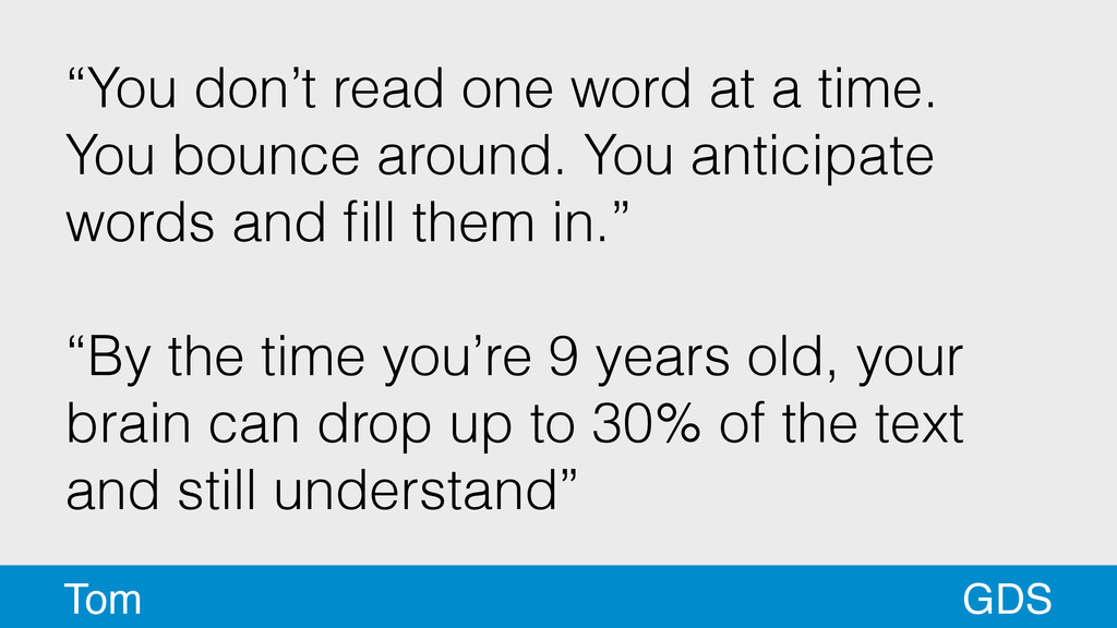 """""""You don't read one word at a time. You bounce ..."""
