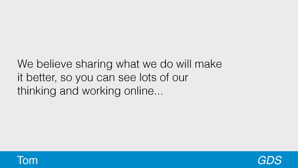 We believe sharing what we do will make it bett...