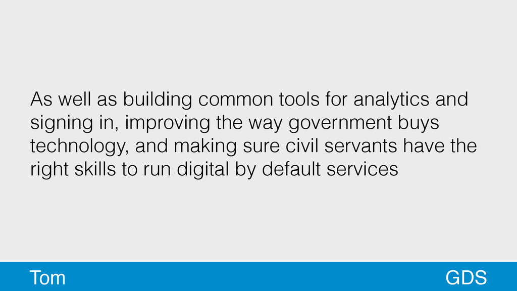 As well as building common tools for analytics ...