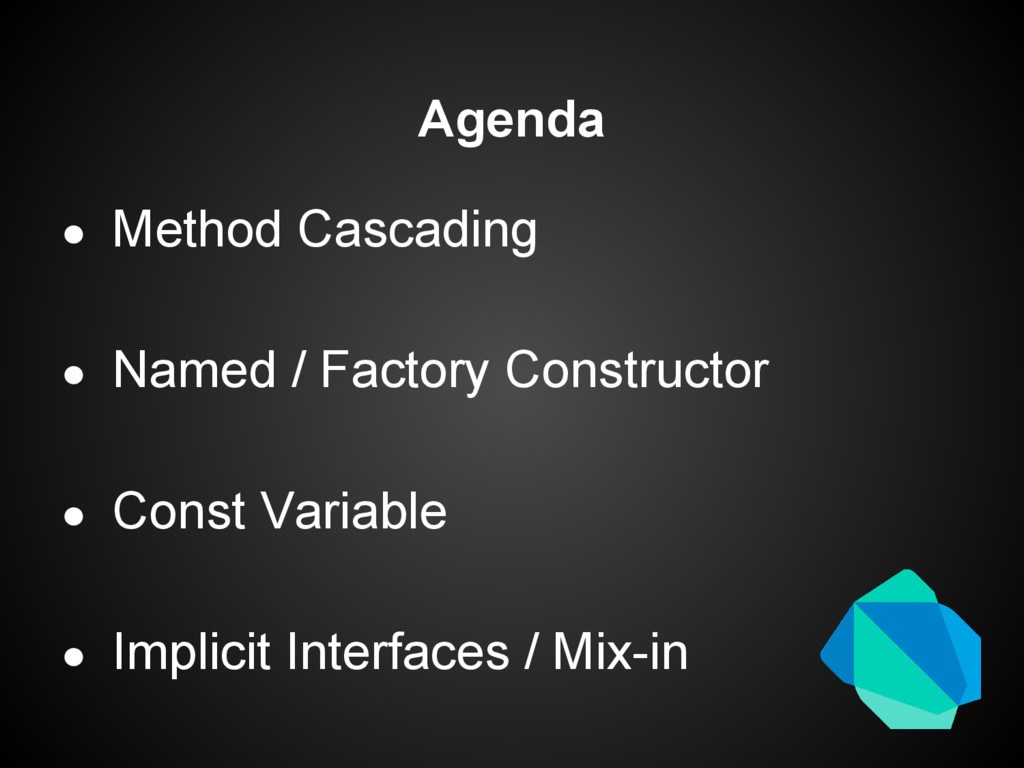 Agenda ● Method Cascading ● Named / Factory Con...