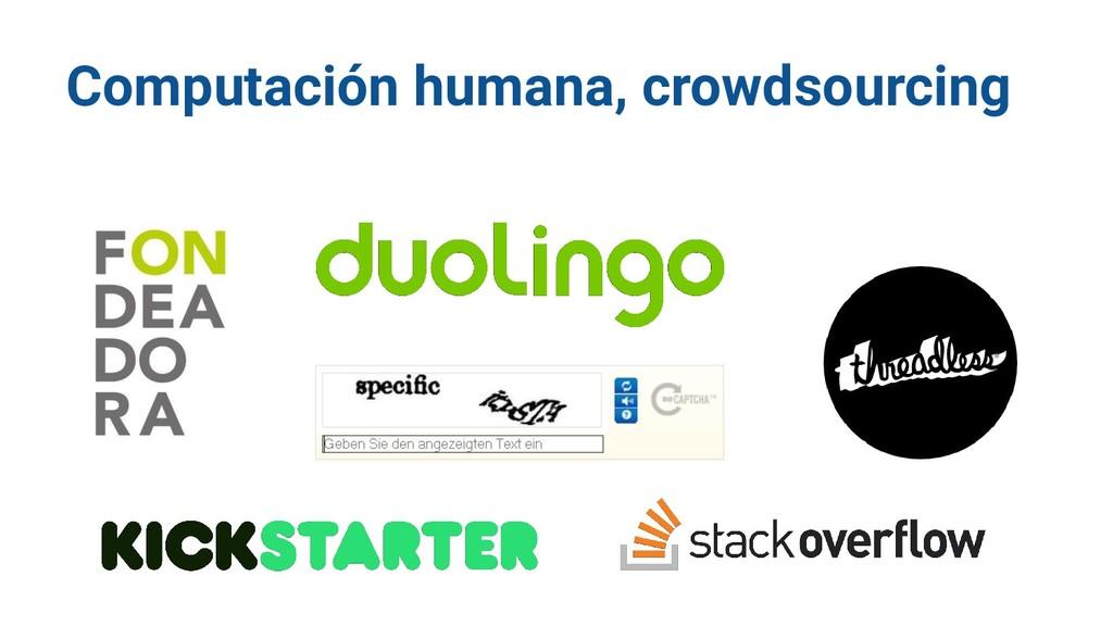 Computación humana, crowdsourcing