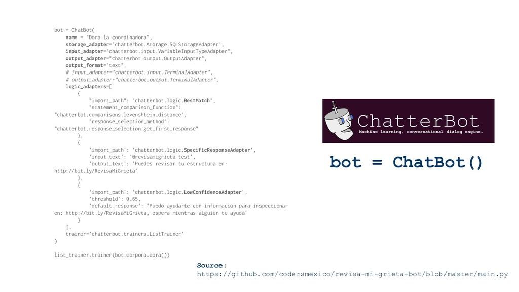 """bot = ChatBot() bot = ChatBot( name = """"Dora la ..."""