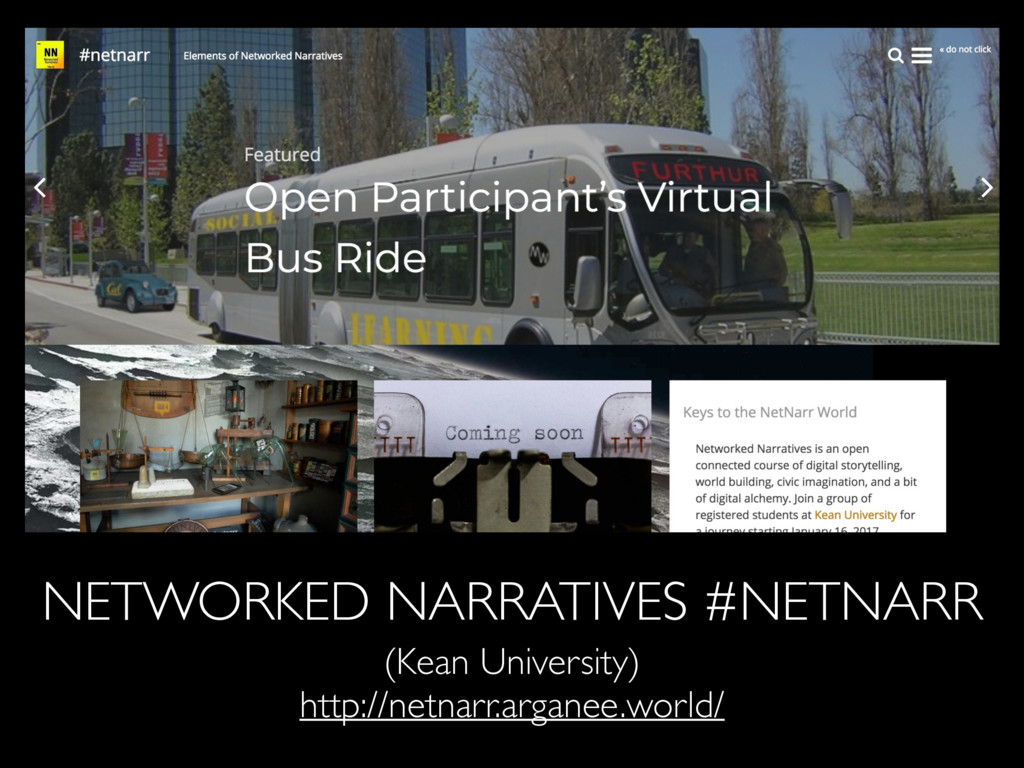 NETWORKED NARRATIVES #NETNARR (Kean University)...
