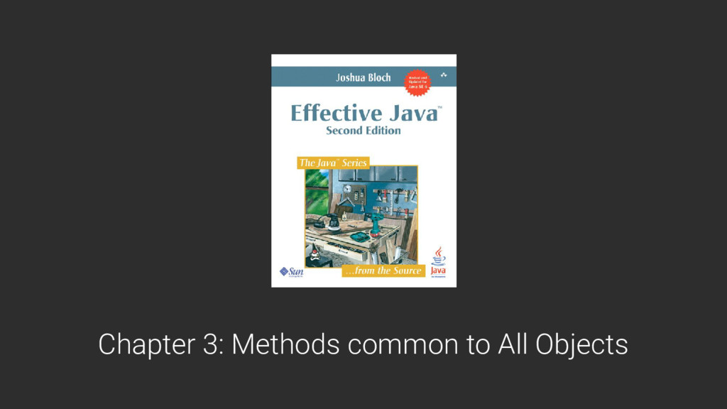 Chapter 3: Methods common to All Objects
