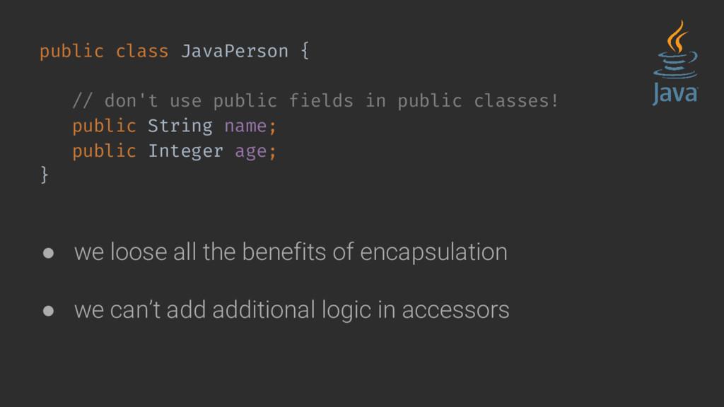 public class JavaPerson { // don't use public f...