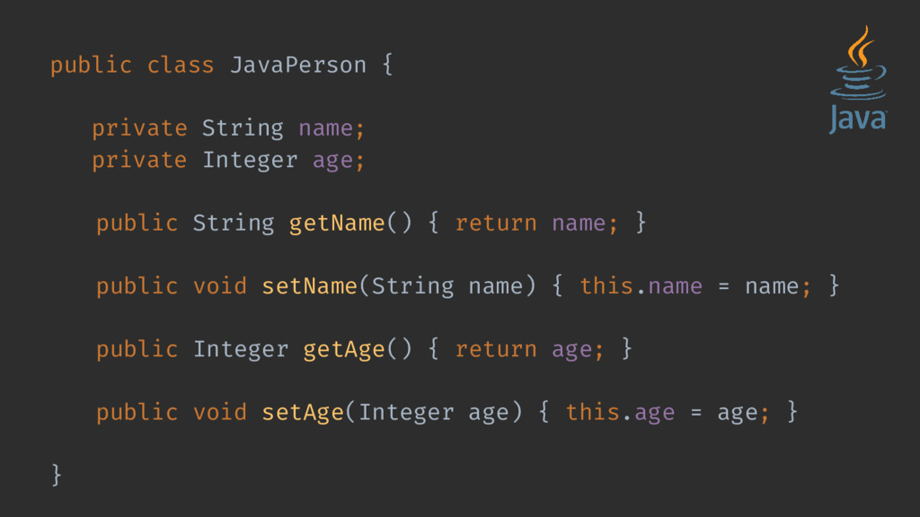 public class JavaPerson { private String name; ...
