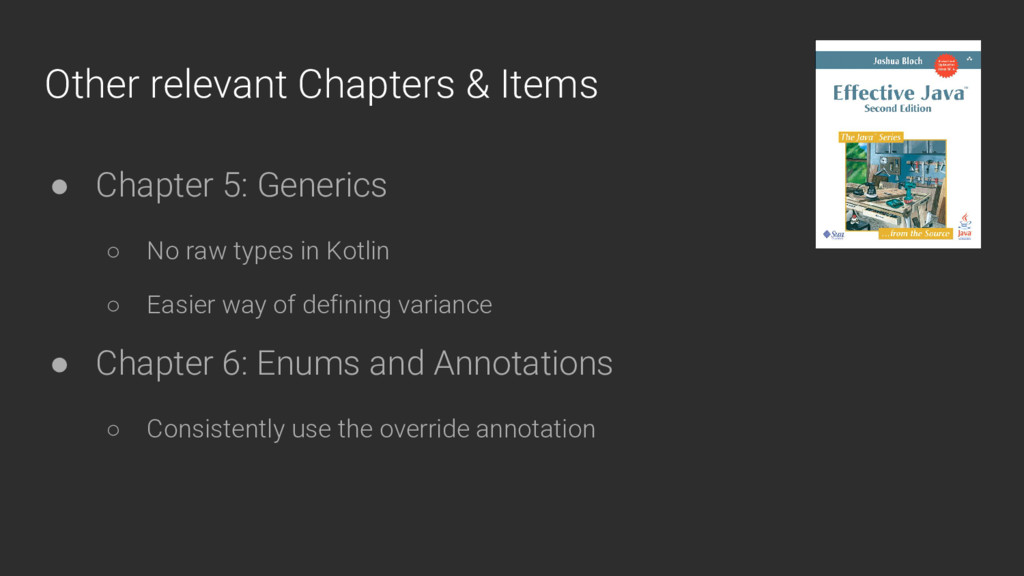 Other relevant Chapters & Items ● Chapter 5: Ge...