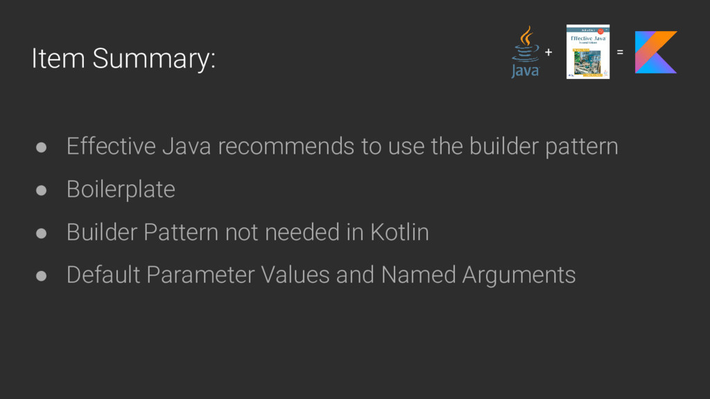 Item Summary: ● Effective Java recommends to us...