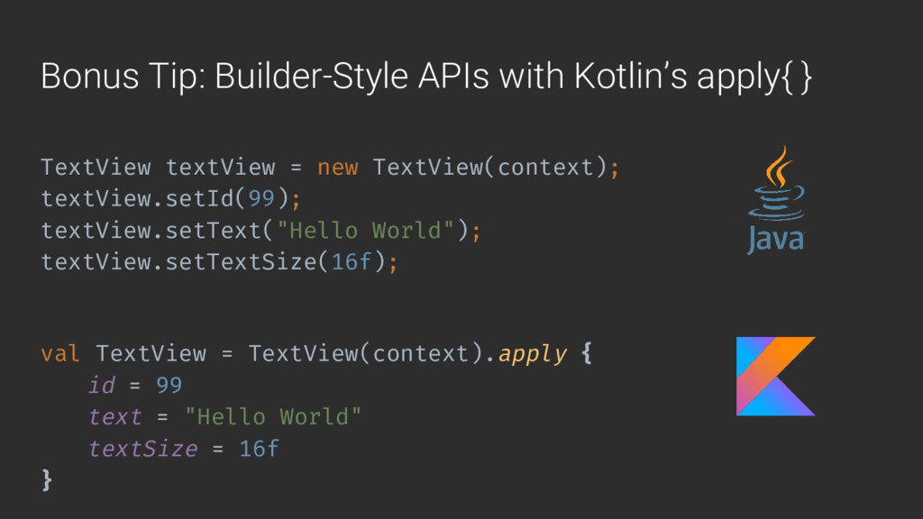 Bonus Tip: Builder-Style APIs with Kotlin's app...