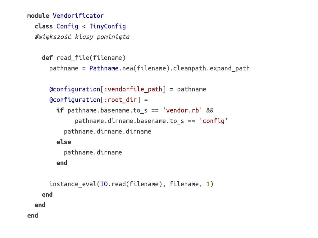 module Vendorificator class Config < TinyConfig...