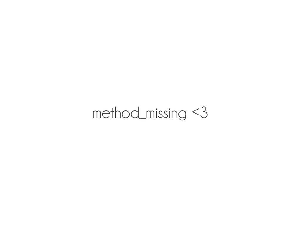 method_missing <3
