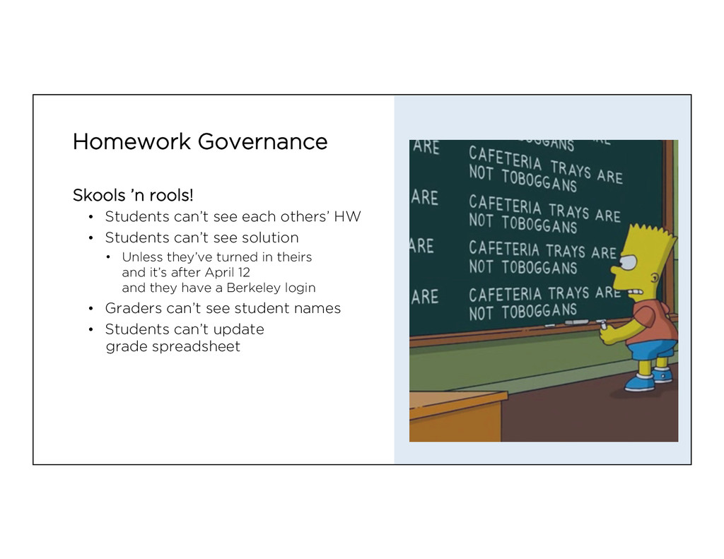 Homework Governance Skools 'n rools! • Student...