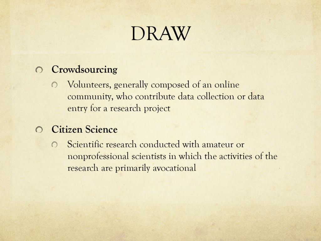 DRAW Crowdsourcing Volunteers, generally compos...