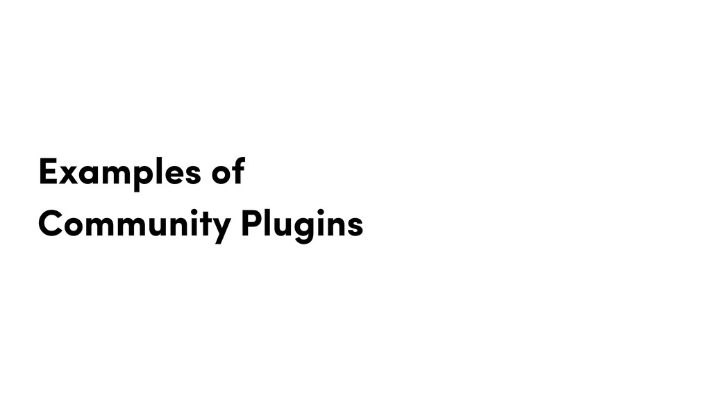 Examples of Community Plugins