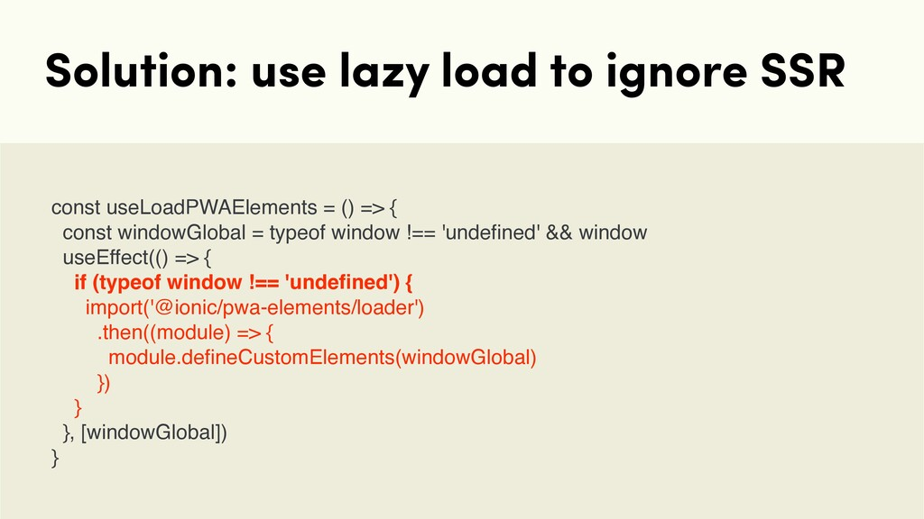 Solution: use lazy load to ignore SSR const use...