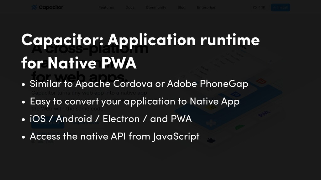 Capacitor: Application runtime for Native PWA •...