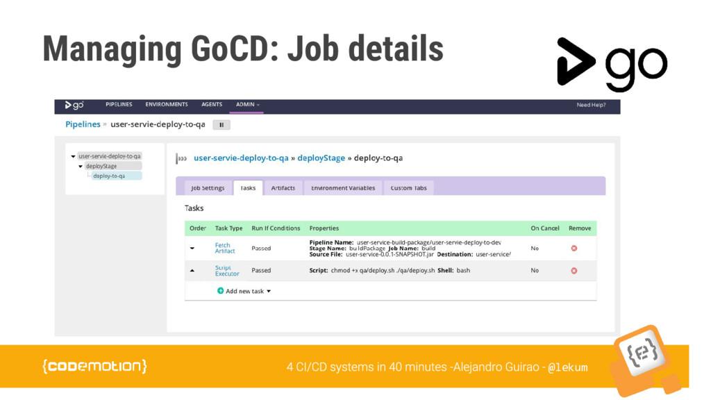 @lekum Managing GoCD: Job details