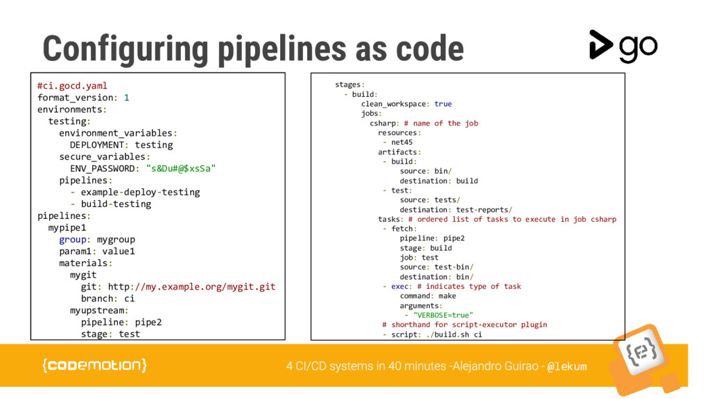 @lekum Configuring pipelines as code #ci.gocd.y...