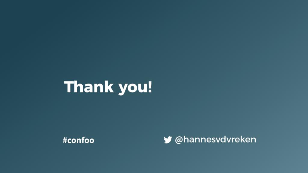 Thank you! @hannesvdvreken #confoo