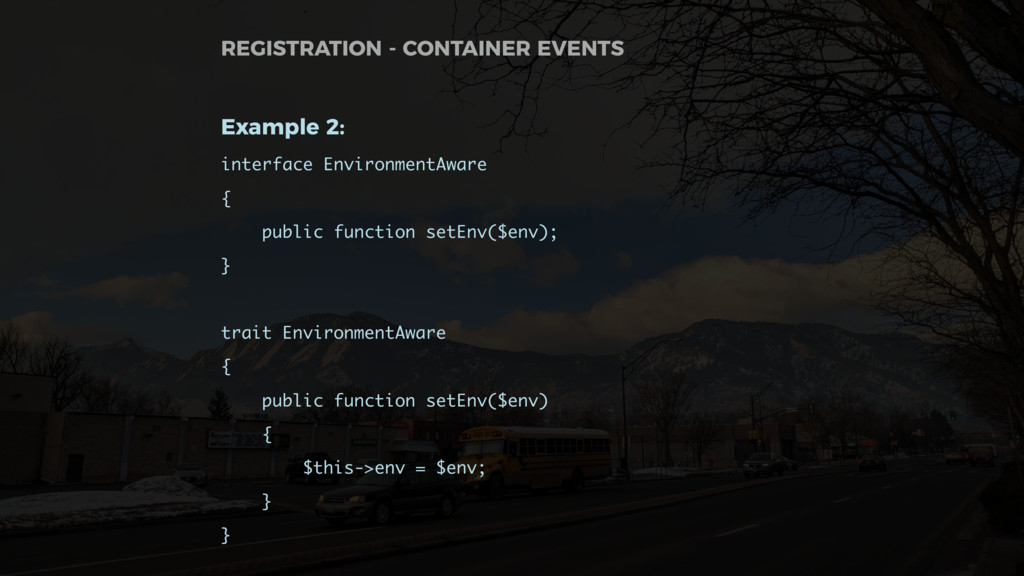 Example 2: interface EnvironmentAware { public ...