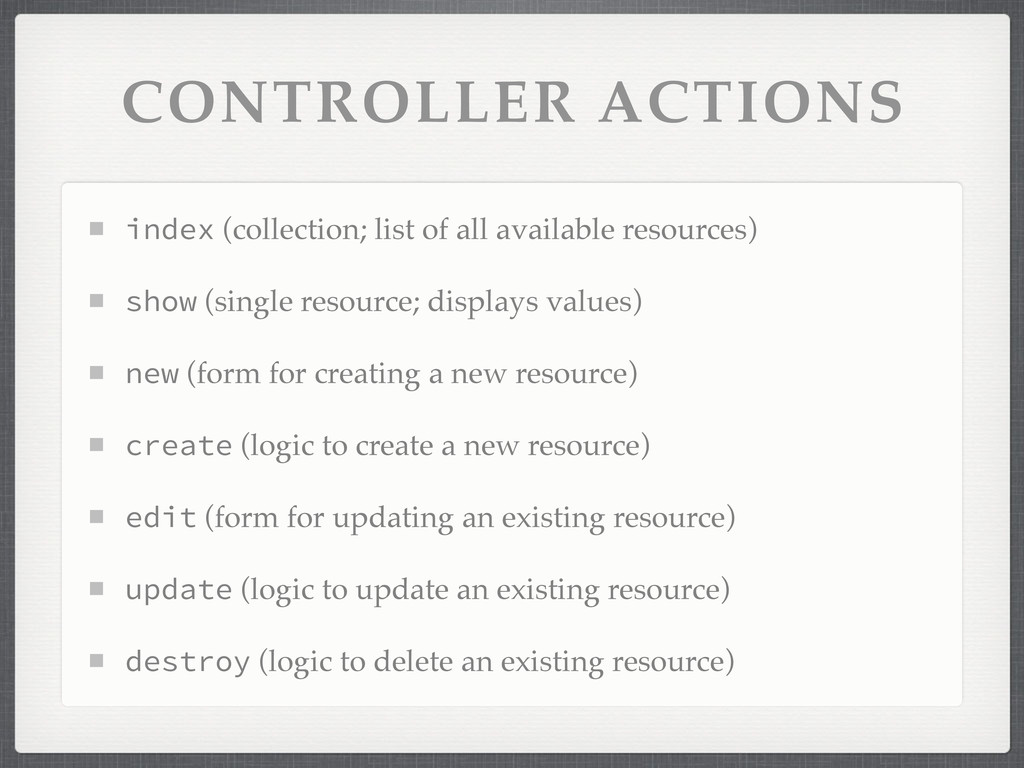 CONTROLLER ACTIONS index (collection; list of a...