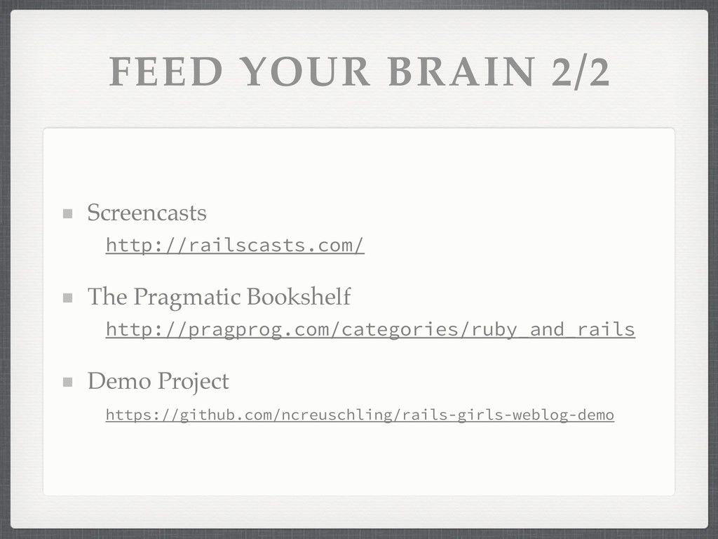 FEED YOUR BRAIN 2/2 Screencasts http://railscas...