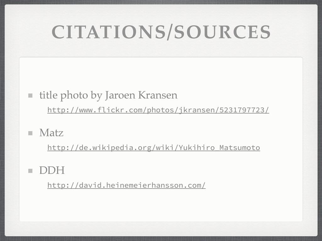 CITATIONS/SOURCES title photo by Jaroen Kransen...