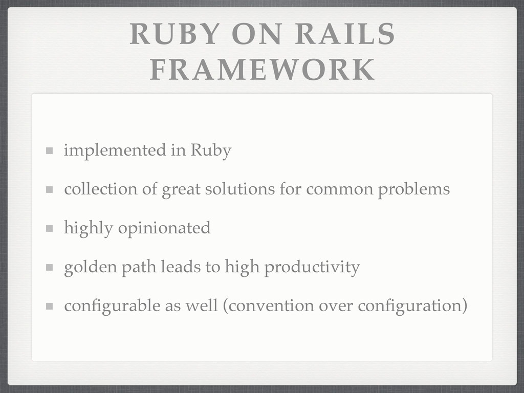 RUBY ON RAILS FRAMEWORK implemented in Ruby col...