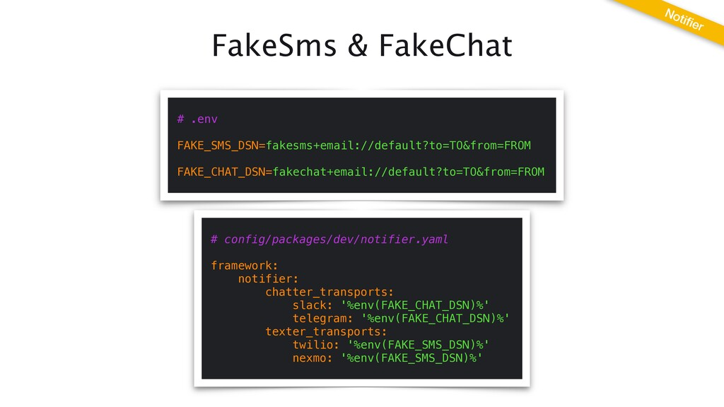 FakeSms & FakeChat Noti fi er # .env   FAKE_SMS...