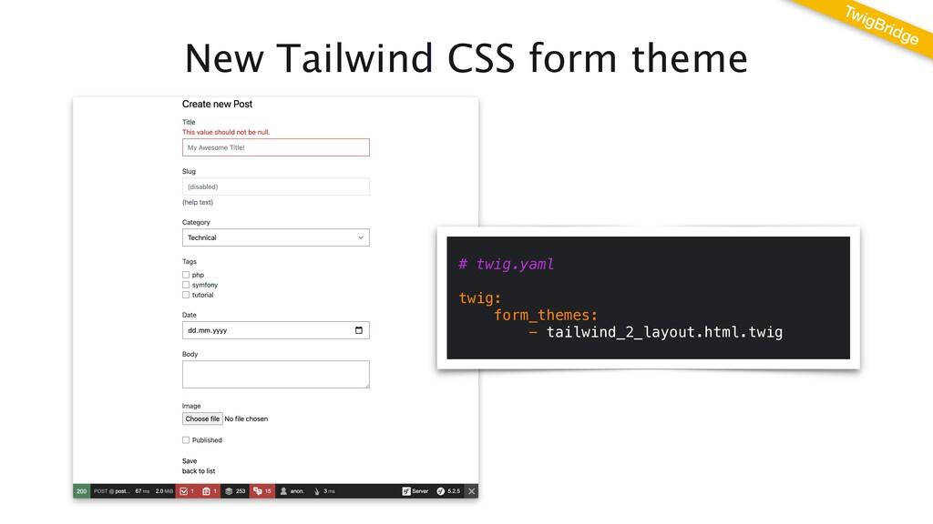 New Tailwind CSS form theme TwigBridge # twig.y...