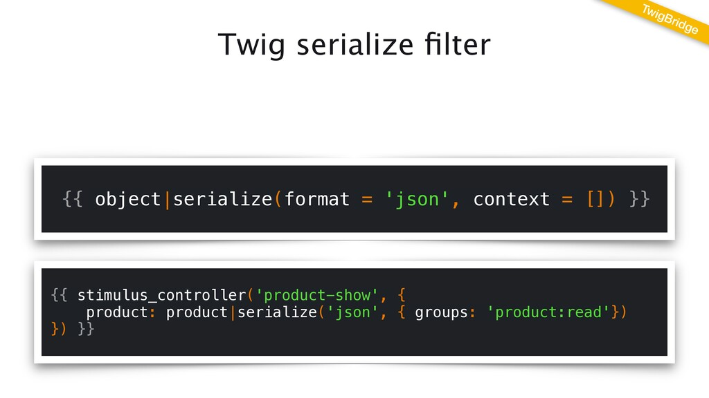 Twig serialize fi lter {{ object serialize(form...
