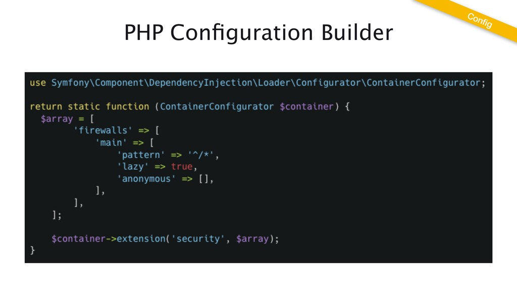 PHP Con fi guration Builder Con fi g