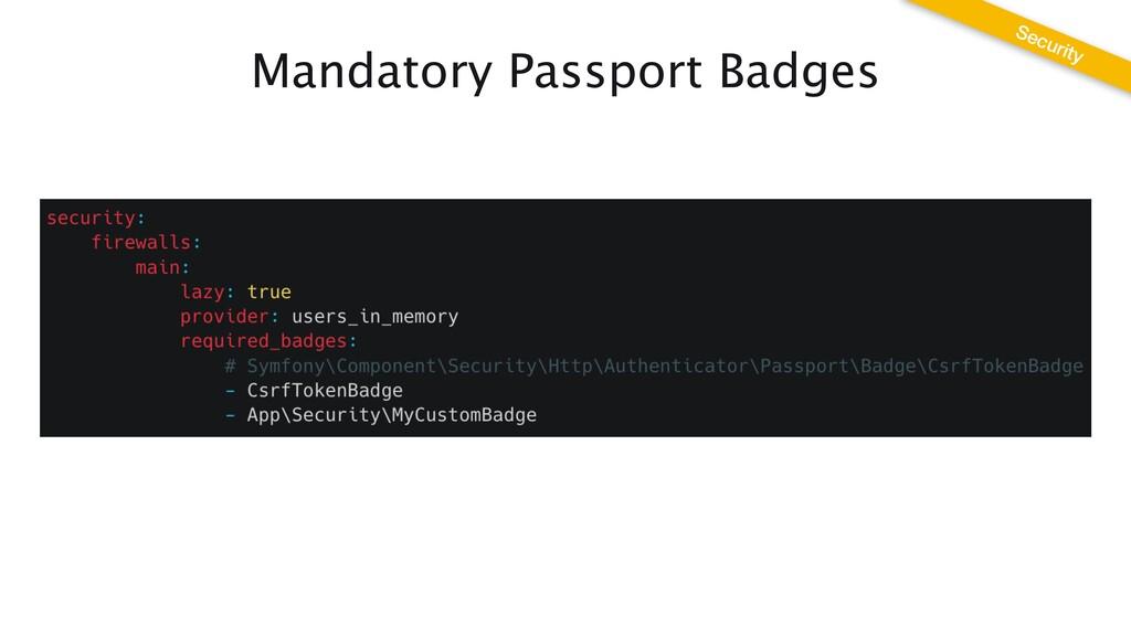 Mandatory Passport Badges Security