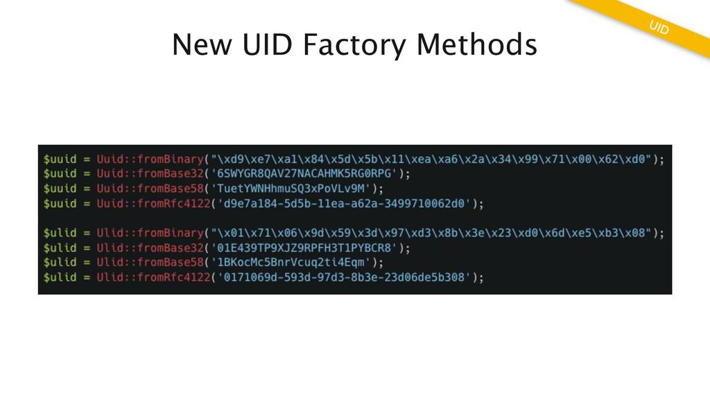 New UID Factory Methods UID
