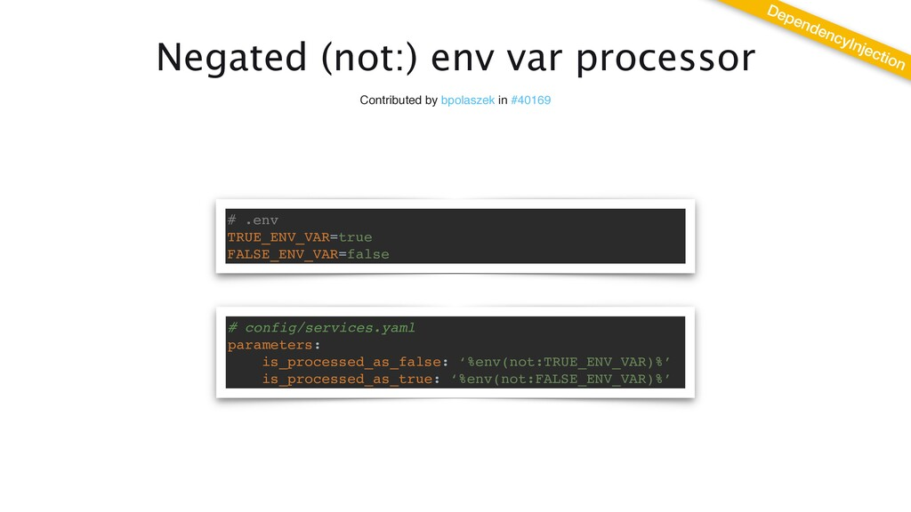 Negated (not:) env var processor Contributed by...