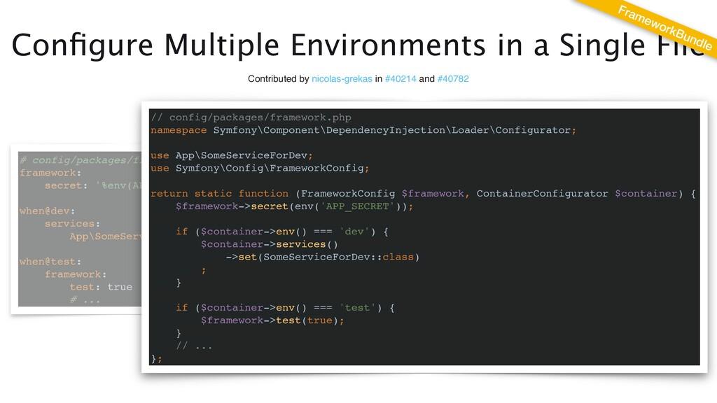 Con fi gure Multiple Environments in a Single F...
