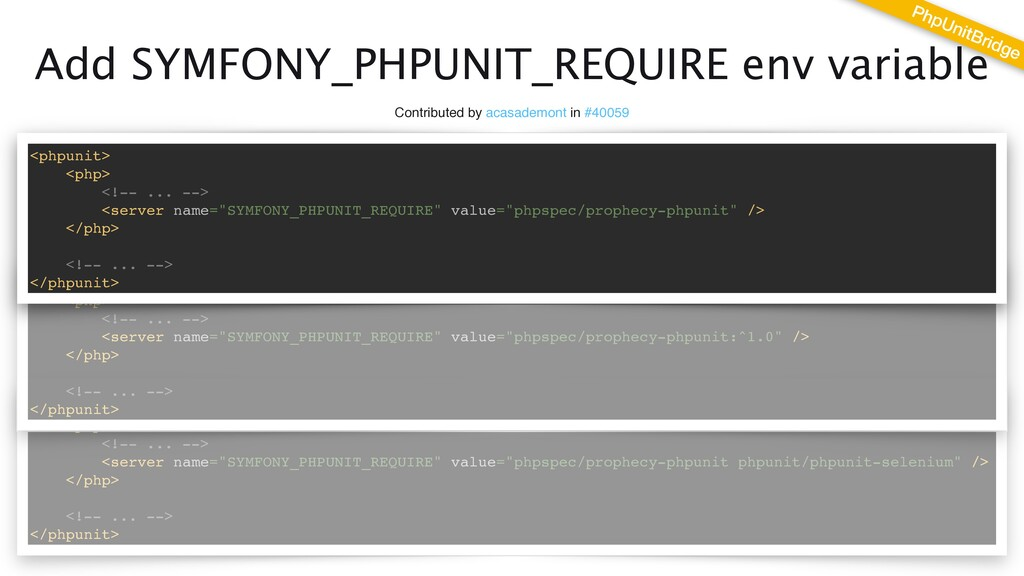 Add SYMFONY_PHPUNIT_REQUIRE env variable Contri...