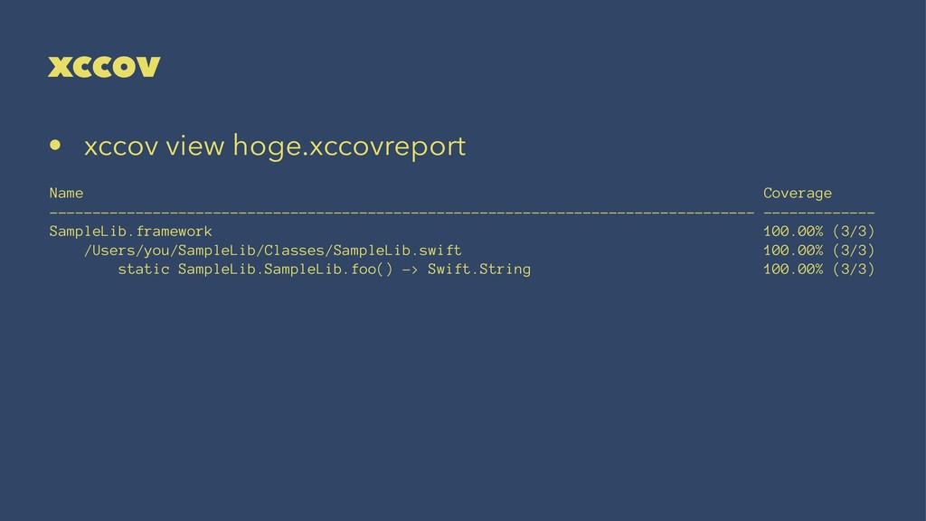 xccov • xccov view hoge.xccovreport Name Covera...