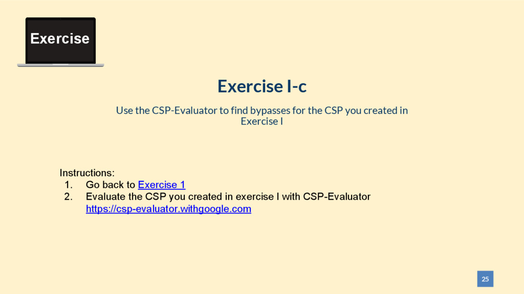 25 Exercise I-c Use the CSP-Evaluator to find b...