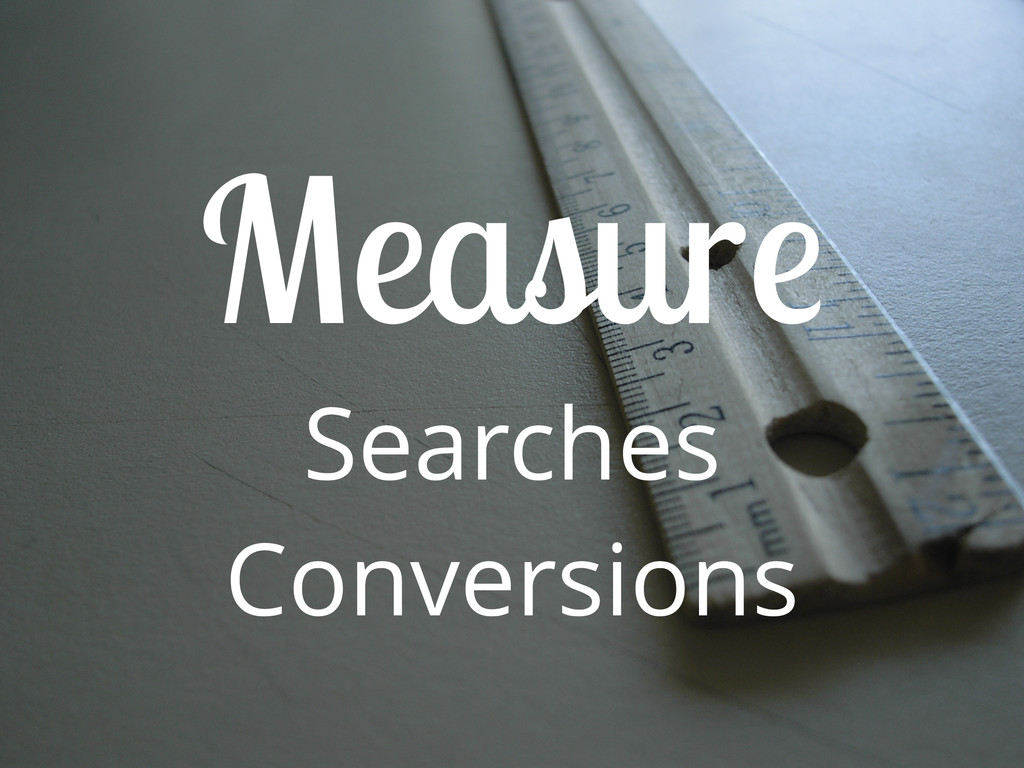 Measure Searches Conversions