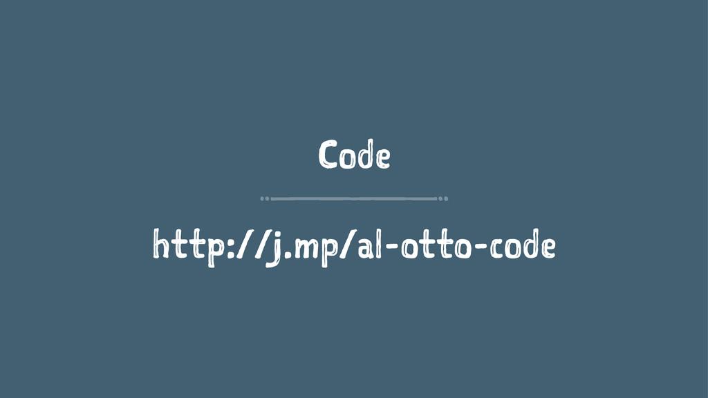 Code http://j.mp/al-otto-code