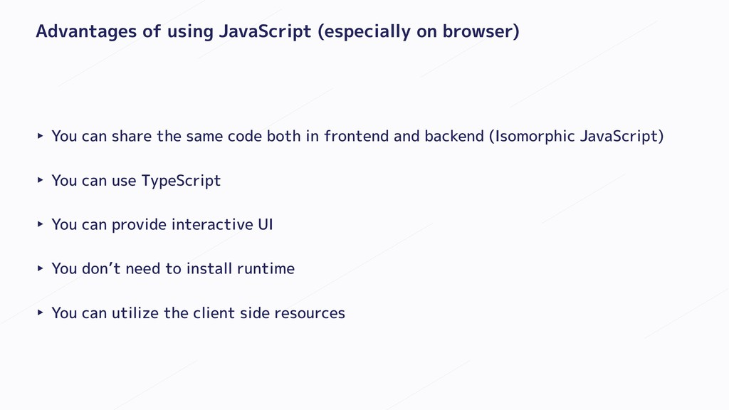 Advantages of using JavaScript (especially on b...