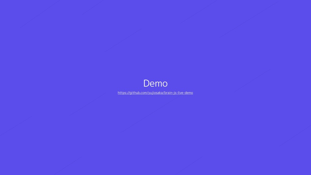 Demo https://github.com/yujiosaka/brain-js-live...