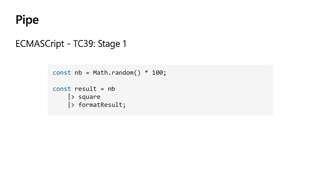 const nb = Math.random() * 100; const result = ...