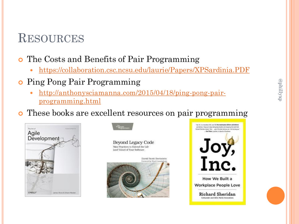 RESOURCES  The Costs and Benefits of Pair Prog...