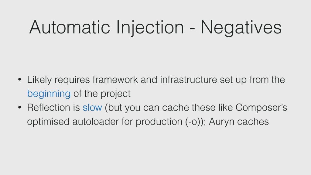 Automatic Injection - Negatives • Likely requir...