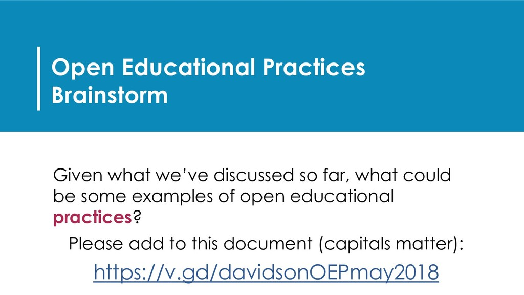 Open Educational Practices Brainstorm Given wha...