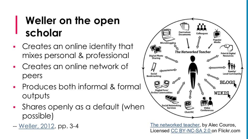 Weller on the open scholar § Creates an online ...