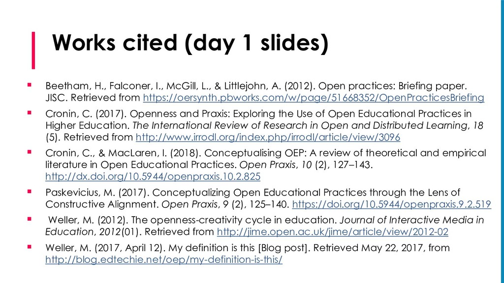 Works cited (day 1 slides) § Beetham, H., Falco...
