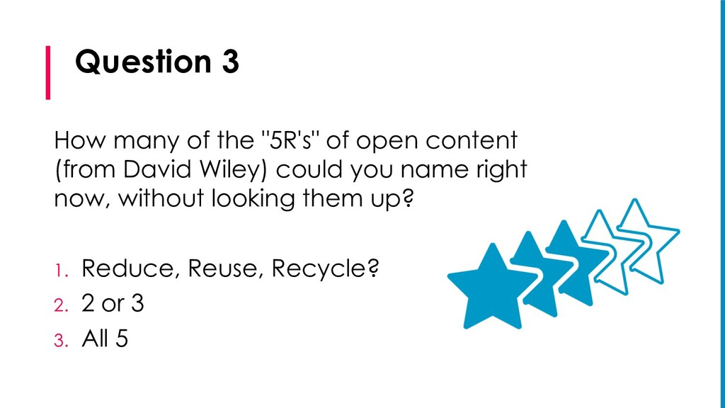 """Question 3 How many of the """"5R's"""" of open conte..."""